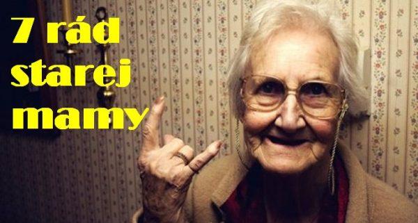 7 rad starej mamy